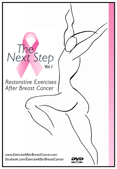 The Next Step: Restorative Exercises After Breast Cancer Fitness DVD